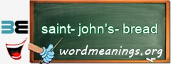 WordMeaning blackboard for saint-john's-bread